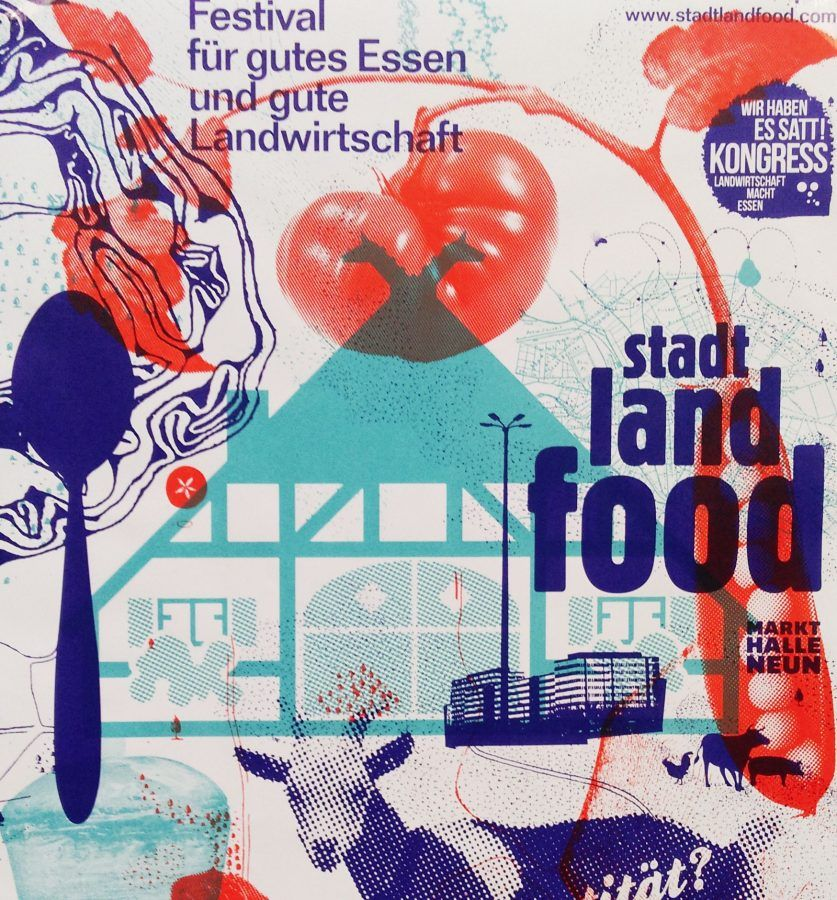 The poster from this year's edition of Stadt Land Food Festival