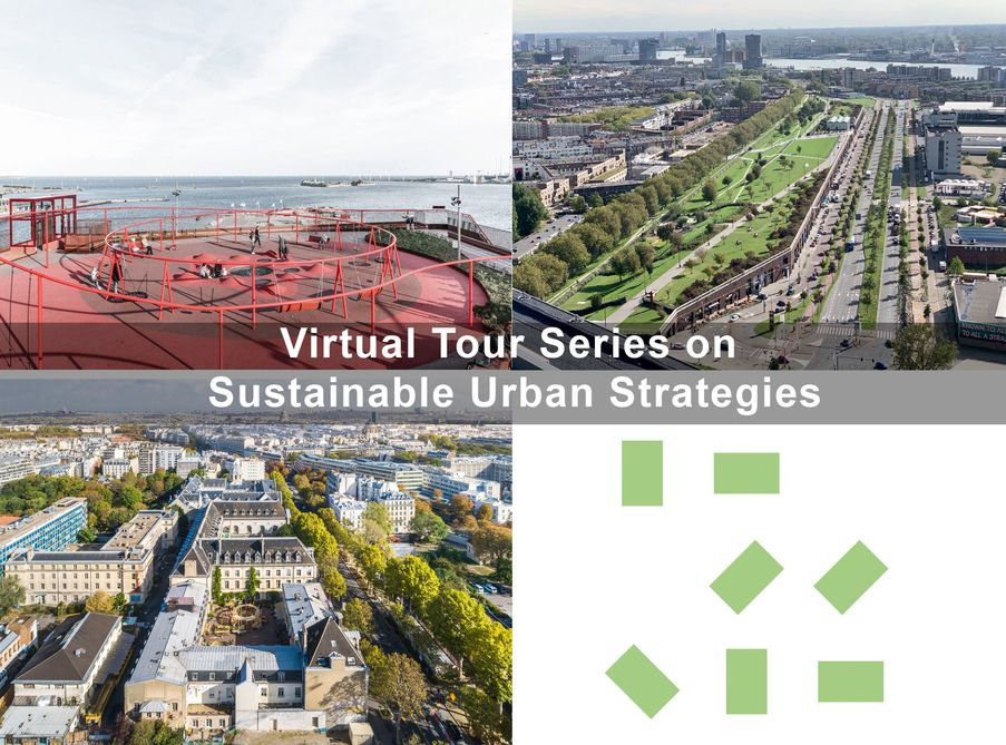 Virtual Tour Series on Sustainable Urban Strategies, by Guiding Architects